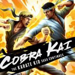 Cobra Kai The Karate Kid Saga Continues – PC